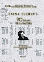 """Faina Tlehuci – 90 de ani de la naştere, colloquia bibliothecarius"" Digital Magazine"