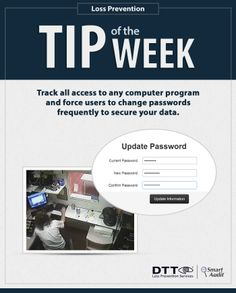 Track all access to any computer program and force users to change passwords frequently to secure your data. #DTTLPTips
