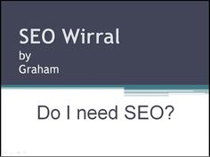 SEO Wirral - Do I need SEO
