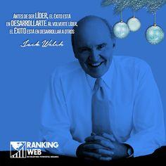 El exdirector de General Electric y nombrado ejecutivo del siglo XX, nos comparte una frase ideal para empresarios.