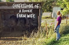 """They say confession is good for the soul. I'm a rookie farm wife, and I  need to do some confessing:  1. The only """"clutch"""" I have known is the type of small handbag sans straps  I occasionally carry to parties. My tractor driving lessons have sought to  introduce me to another """"clutch,"""" in the same grouping as brake and  accelerator, but the concept is still lost on me. Am I supposed to be  stopping or going? I have no idea.  2. I try really hard to be flexible because I know that farming…"""