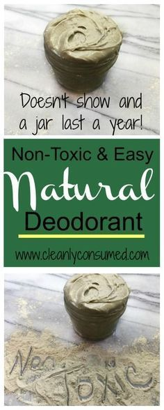 Natural Non-Toxic Deodorant- one easy batch will last you a year. Doesn't show on skin and really does work! Ingredients can be used in other DIY Recipes.