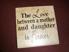 Love Between Mother and Daughter 6 x 6 inch ceramic tile. $8.00, via Etsy.
