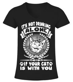 # Cat lover - It's not drinking alone .  Limited Time Only - Ending Soon!Guaranteed safe and secure checkout via:PAYPAL   VISA   MASTERCARD   AMEX   DISCOVEREXTRA DISCOUNT :Order2 or moreandsave lots of moneyon shipping!Make a perfect gift for your friends or any oneBe  sure to order before we run out of time!Tags: crazy   cat lady old lady cat shirts crazy cat shirt cat t shirts for women cat   apparel girls funny cheap clothes on them with cats lightning cat Cat   T-Shirts themed t…