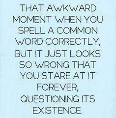 Happens to me all the time! :-)