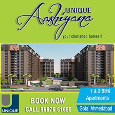 Luxurious Residential 1 & 2 BHK #Flats in #Gota Ahmedabad at Unique Aashiyana.