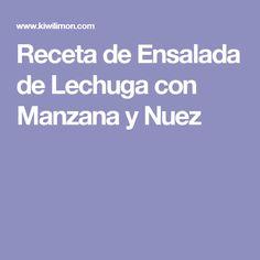 Receta de Ensalada de Lechuga con Manzana y Nuez