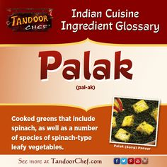 #Palak - Cooked greens that include spinach, as well as a number of species of spinach-type leafy vegetables. #IndianCuisine #Glossary