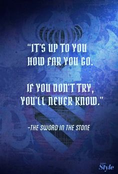 Disney Quote - The Sword in the Stone