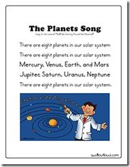 "The Planets Song - printout available at website; to the tune of ""She'll Be Coming Round the Mountain"""