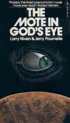 The Mote in God's Eye by Larry Niven & Jerry Pournelle Pulp Fiction Book, Science Fiction Books, Fiction Novels, Book Cover Art, Book Covers, Movie Covers, Classic Sci Fi Books, Classic Literature, Larry Niven