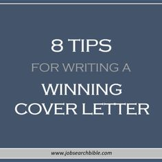 8 Tips For Writing A Winning Cover Letter