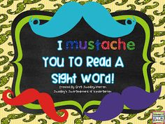 I MUSTACHE You to Read A Sight Word! A free sight word activity for students to read and write sight words!