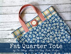 The Cottage Home: Fat Quarter Tote Bag Tutorial