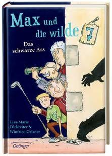 Max und die Wilde Sieben. Ab 8 Jahren.