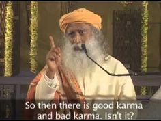 Your intentions decide your karma