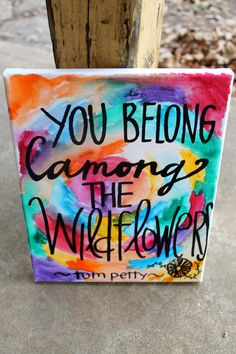 You Belong Among the Wildflowers // watercolor by colorsoncanvas, $30.00