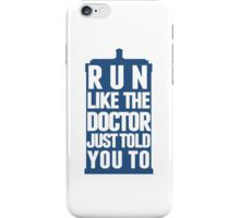 Run like the doctor just told you to iPhone case