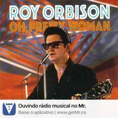 Estou escutando Oh Pretty Woman - Roy Orbison no Mr. #GetMr http://GetMr.co