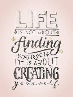 Life Is Not About Finding Yourself Calligraphy Quotes Doodles, Brush Lettering Quotes, Doodle Quotes, Hand Lettering Quotes, Typography Quotes, Art Quotes, Life Quotes, Inspirational Quotes, Bullet Journal Quotes