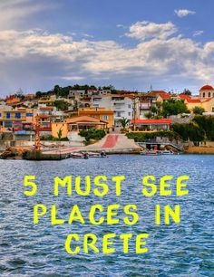 5 must see places in Crete
