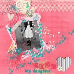 my daughter layout at Pixel Scrapper digital scrapbooking