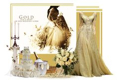 """""""Gold for a bride in her wedding gown."""" by bia-jhulya on Polyvore"""
