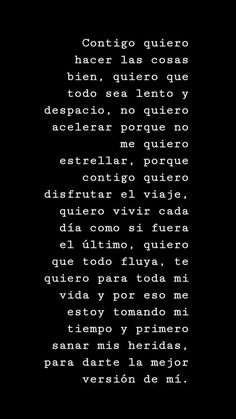 ★ Contigo... Amor Quotes, Love Quotes, Inspirational Quotes, Love Phrases, Love Words, Frases Love, Quotes En Espanol, Tumblr Love, Sad Love