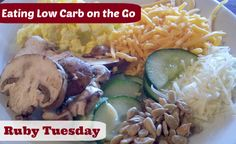 Eating low carb on the go at Ruby Tuesday #LowCarb | TravelingLowCarb.com - Low Carb Diet Tips for Busy People