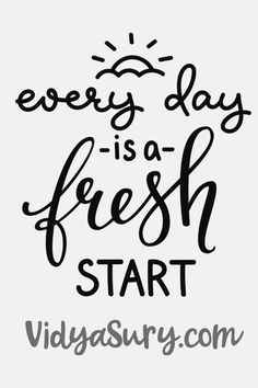 What if we treated each new day as a fresh start? | Vidya Sury, Collecting Smiles
