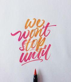we wont stop until we on top