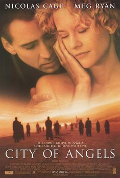 City Of Angels - awesome movie and amazing soundtrack.  Favorite scene is all the angels standing on the beach watching the sun rise to beautiful music...