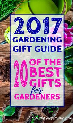 2017 Garden Gift Ideas: 20 of the Best Gifts for Gardeners | Christmas gifts for gardeners | Gardening Gift Ideas | Christmas Garden Gift Ideas