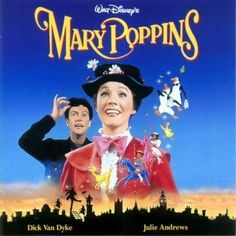 Mary Poppins-Practically perfect in every way.