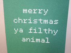 "Christmas Card, Funny Card - ""Filthy Animal"". $3.50, via Etsy."