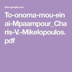To-onoma-mou-einai-Mpaampour_Charis-V.-Mikelopoulos.pdf