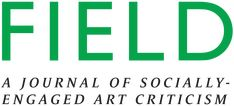 A Journal of Socially-Engaged Art Criticism Ethnographic Research, Social Practice, Art Criticism, Art Institute Of Chicago, Reading Lists, Book Review, Editorial, How To Apply, Journal