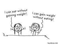 Talents. #eating #food #hunger #diet #bodyweight #humor #heyokyay