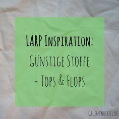 Günstige Stoffe fürs LARP, welche sind eher Top, welche Flops?…