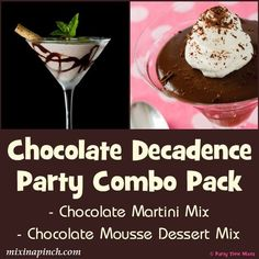 Party Time Mixes - Chocolate Decadence Party Combo Chocolate Cocktail Mix Chocolate Mousse Dessert Mix Gluten Free! #chocolate #dessert #cocktail #martini #ChocolateMousse #partytimemixes