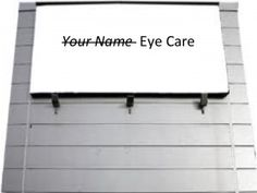 4 reasons why an Optometry Practice should not include your Name