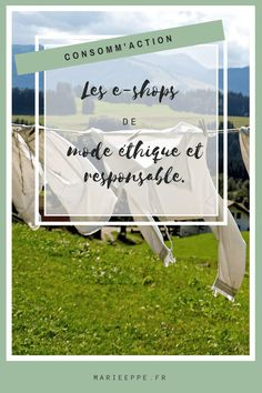 Les e-shops français référençant les marques de mode éthiques, écologiques et responsables. Fashion Mode, Slow Fashion, France, Capsule Wardrobe, Life Hacks, Shopping, Green Lifestyle, Bio, Outfits