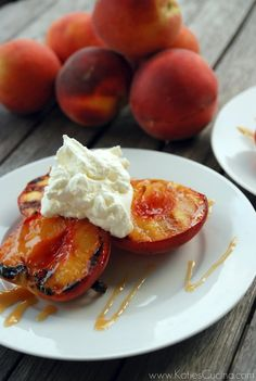 Grilled Peaches with Caramel Sauce and Whipped Cream from @Katie Jasiewicz