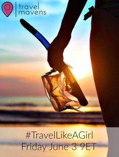 Travel Mavens Twitter Party #TravelLikeAGirl
