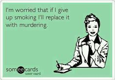 Ecards - if I give up smoking