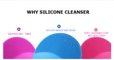 Why use a Sonic Silicone Face Cleanser.