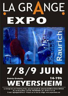 Exposition Raurich, La GrAnge, Weyersheim (67720), Alsace