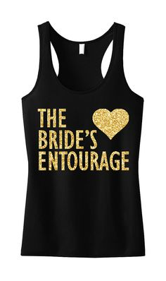 BRIDE'S ENTOURAGE GLITTER #Wedding Tank Top Bridal Clothes by #NobullWomanApparel, for only $24.99! Click here to buy https://www.etsy.com/listing/229654151/brides-entourage-glitter-tank-top-bridal?ref=shop_home_active_8
