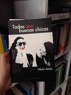 Inma, de Los Libros de Dánae, Valencia Adquiere tu ejemplar en http://nessbelda.blogspot.com.es/p/comprar-todas-son-buenas-chicas.html