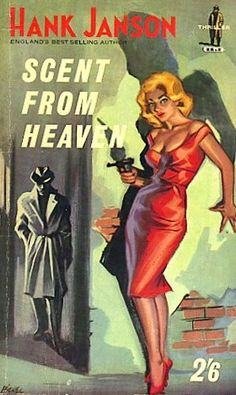 Scent From Heaven by Hank Janson, pulp novel cover art woman dame girl red…